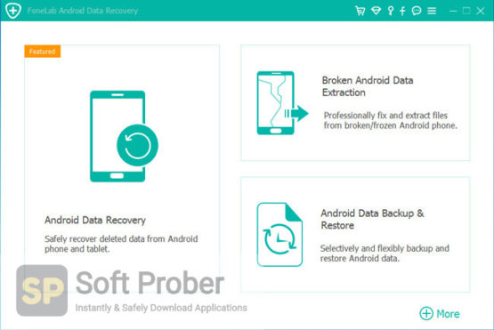 FoneLab Android Data Recovery Direct Link Download-Softprober.com