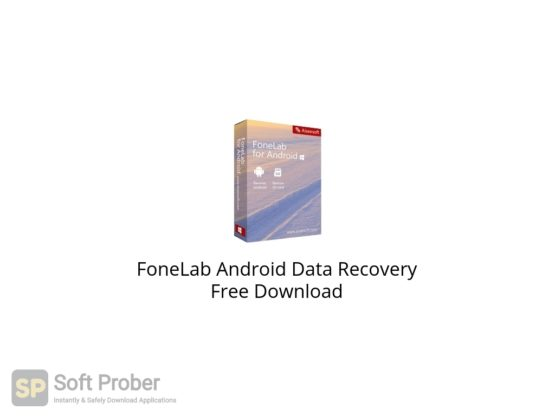 FoneLab Android Data Recovery Free Download-Softprober.com