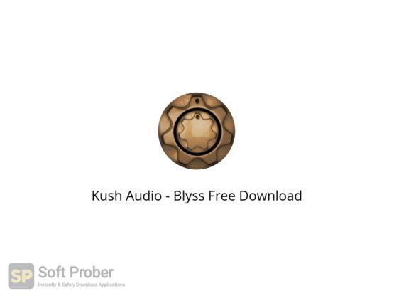 Kush Audio Blyss Free Download-Softprober.com