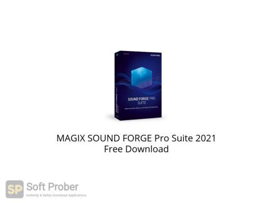 MAGIX SOUND FORGE Pro Suite 2021 Free Download-Softprober.com