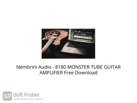 Nembrini Audio 8180 MONSTER TUBE GUITAR AMPLIFIER Free Download-Softprober.com