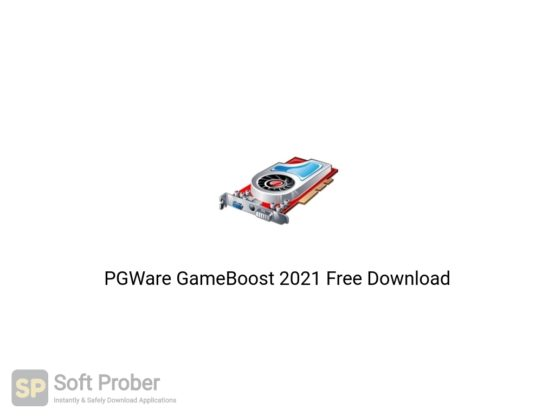 PGWare GameBoost 2021 Free Download-Softprober.com