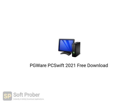 PGWare PCSwift 2021 Free Download-Softprober.com