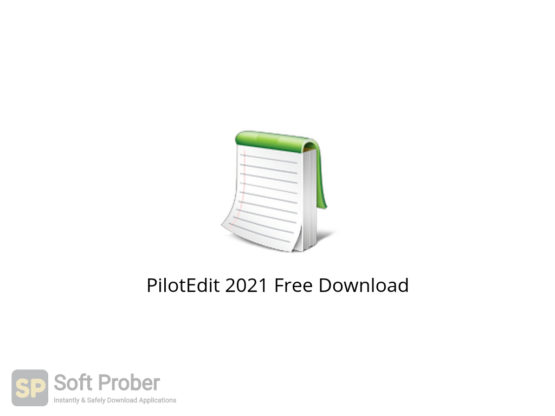 PilotEdit 2021 Free Download-Softprober.com