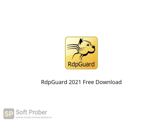 RdpGuard 2021 Free Download Softprober.com