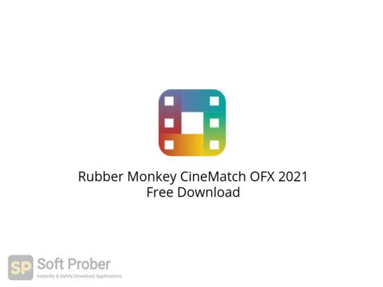 Rubber Monkey CineMatch OFX 2021 Free Download-Softprober.com
