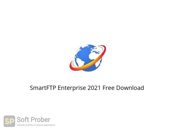 SmartFTP Enterprise 2021 Free Download-Softprober.com