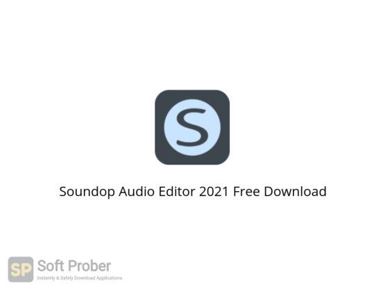 Soundop Audio Editor 2021 Free Download-Softprober.com