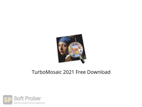 TurboMosaic 2021 Free Download-Softprober.com