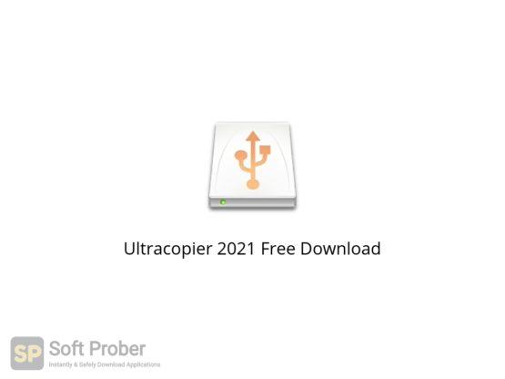Ultracopier 2021 Free Download Softprober.com