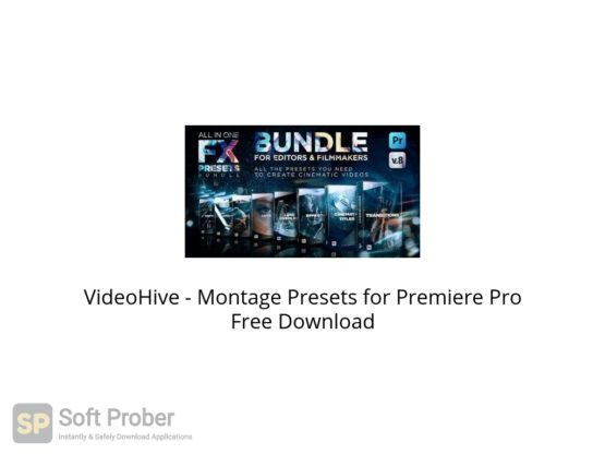 VideoHive Montage Presets for Premiere Pro Free Download Softprober.com