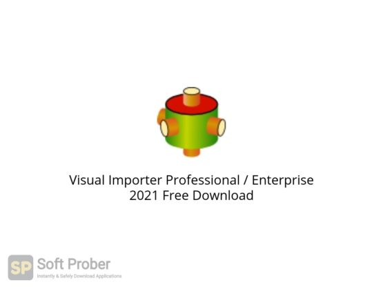 Visual Importer Professional Enterprise 2021 Free Download Softprober.com
