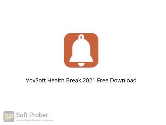 VovSoft Health Break 2021 Free Download-Softprober.com