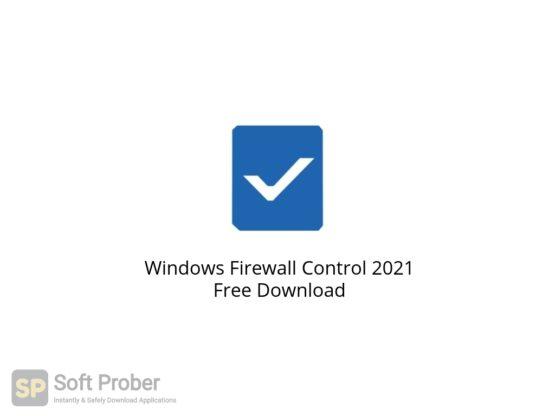 Windows Firewall Control 2021 Free Download Softprober.com