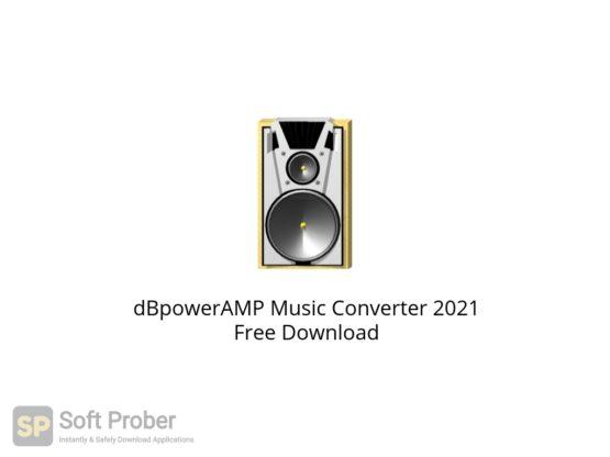 dBpowerAMP Music Converter 2021 Free Download Softprober.com