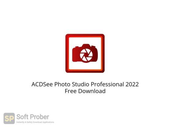 ACDSee Photo Studio Professional 2022 Free Download Softprober.com