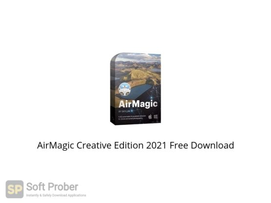 AirMagic Creative Edition 2021 Free Download Softprober.com
