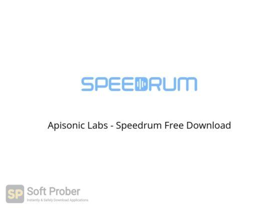 Apisonic Labs Speedrum Free Download Softprober.com