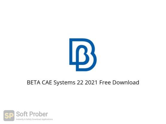 BETA CAE Systems 22 2021 Free Download Softprober.com