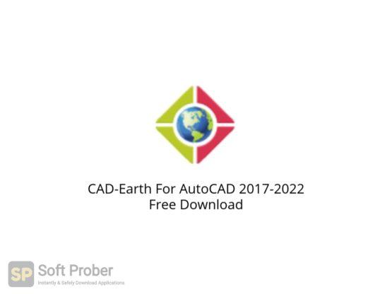 CAD Earth For AutoCAD 2017 2022 Free Download Softprober.com