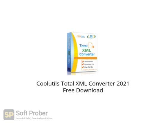 Coolutils Total XML Converter 2021 Free Download Softprober.com