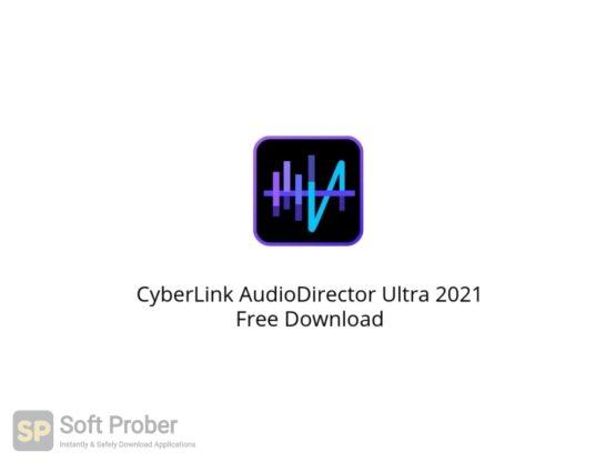 CyberLink AudioDirector Ultra 2021 Free Download Softprober.com