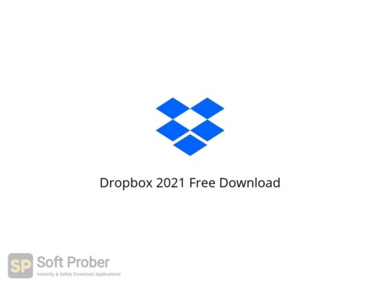 Dropbox 2021 Free Download Softprober.com