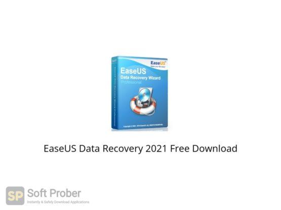 EaseUS Data Recovery 2021 Free Download Softprober.com