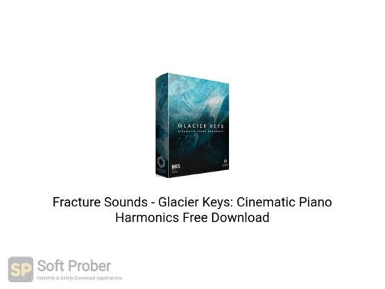 Fracture Sounds Glacier Keys: Cinematic Piano Harmonics Free Download Softprober.com
