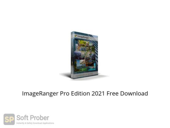 ImageRanger Pro Edition 2021 Free Download Softprober.com