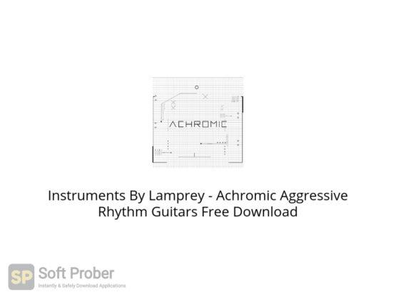 Instruments By Lamprey Achromic Aggressive Rhythm Guitars Free Download Softprober.com