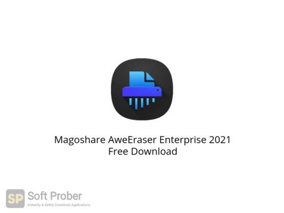 Magoshare AweEraser Enterprise 2021 Free Download Softprober.com