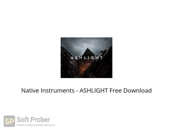 Native Instruments ASHLIGHT Free Download Softprober.com