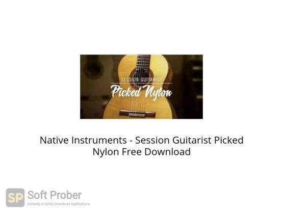 Native Instruments Session Guitarist Picked Nylon Free Download Softprober.com