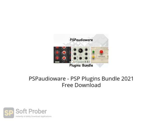 PSPaudioware PSP Plugins Bundle 2021 Free Download Softprober.com
