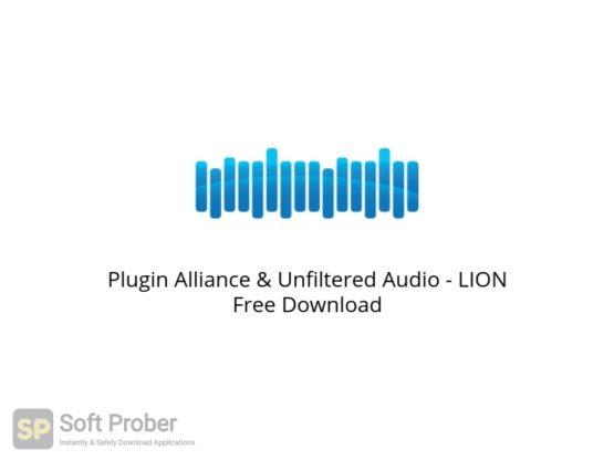 Plugin Alliance & Unfiltered Audio LION Free Download Softprober.com