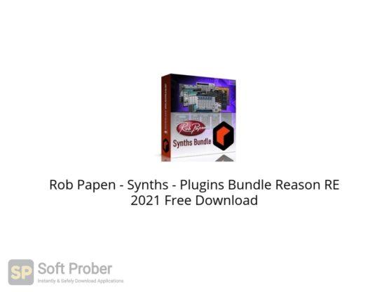 Rob Papen Synths Plugins Bundle Reason RE 2021 Free Download Softprober.com