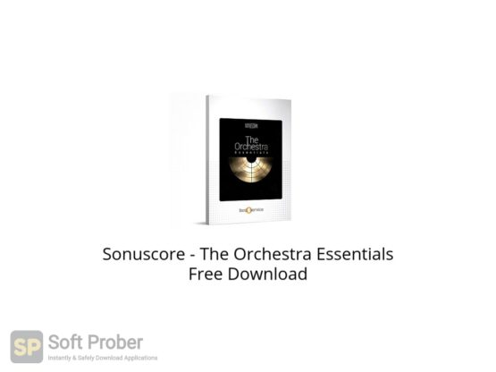 Sonuscore The Orchestra Essentials Free Download Softprober.com