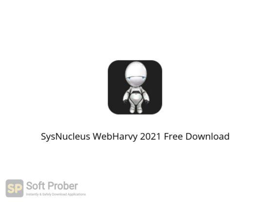 SysNucleus WebHarvy 2021 Free Download Softprober.com