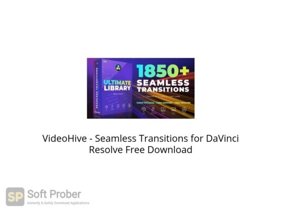 VideoHive Seamless Transitions for DaVinci Resolve Free Download Softprober.com