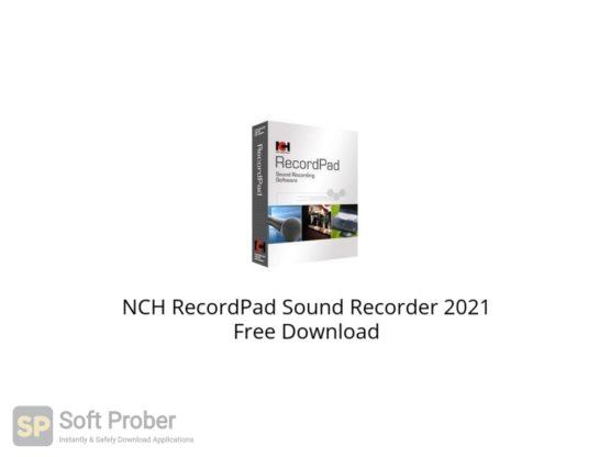 NCH RecordPad Sound Recorder 2021 Free Download Softprober.com