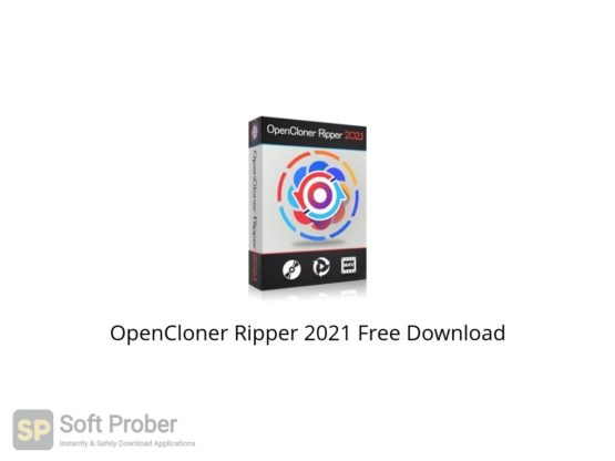 OpenCloner Ripper 2021 Free Download Softprober.com
