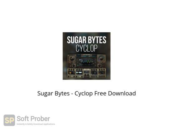 Sugar Bytes Cyclop Free Download Softprober.com