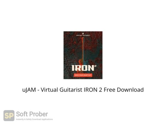 uJAM Virtual Guitarist IRON 2 Free Download Softprober.com